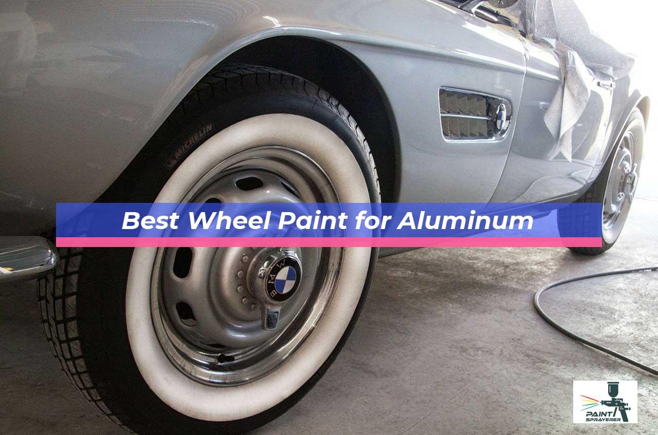 Best Wheel Paint for Aluminum