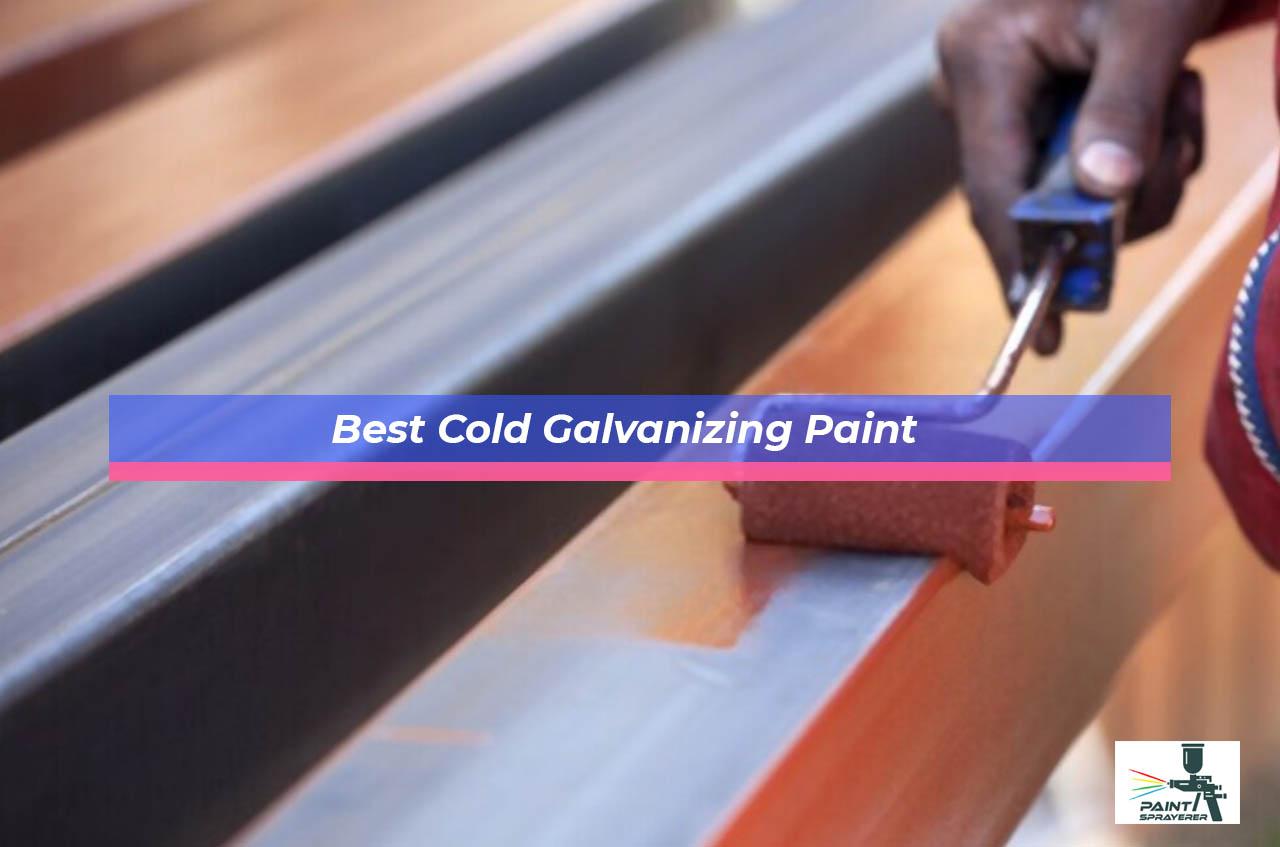 Best Cold Galvanizing Paint