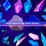 Best Glow in the Dark Stones