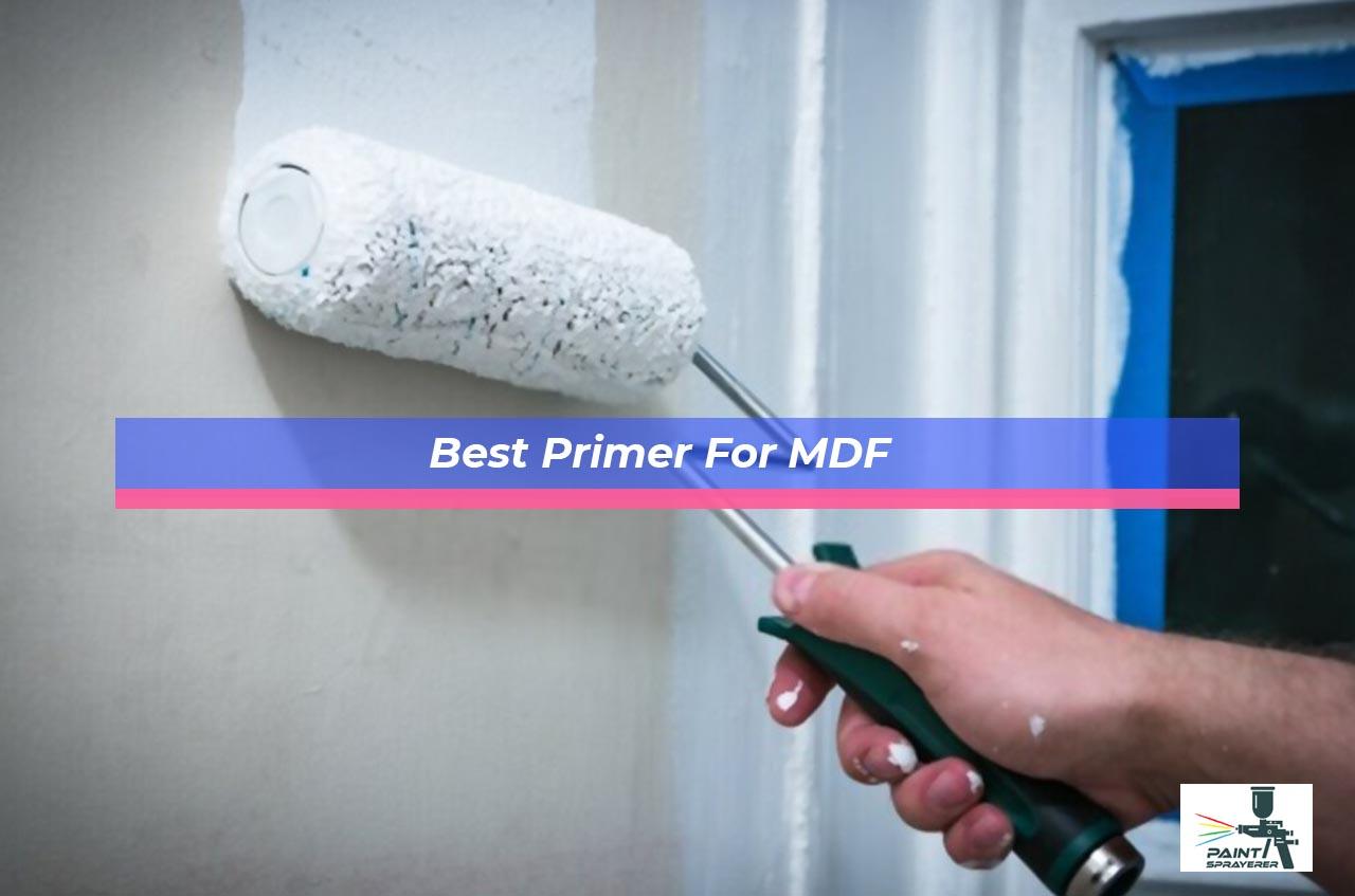 Best Primer For MDF